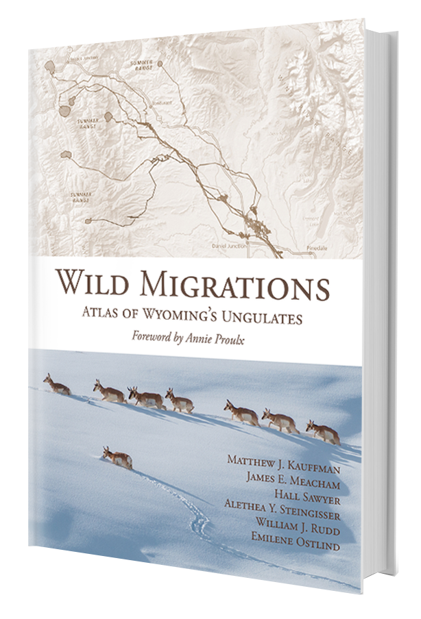 Wild Migrations: Atlas of Wyoming's Ungulates book cover